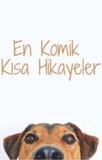 En Komik Kısa Hikayeler by burakmarley90