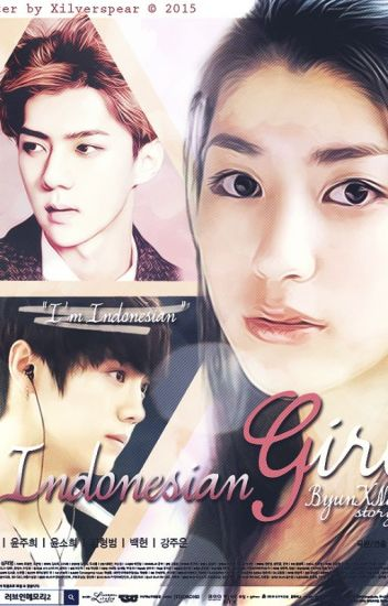 [EDITING PROCESS] Indonesian Girl [EXO Fanfiction]