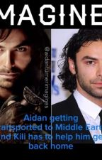IMAGINE: Aidan getting transported to Middle Earth and Kili has to help him get back home by Aidanturnerimagines