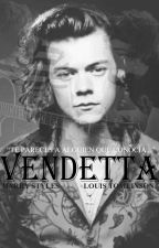 Vendetta - Larry Stylinson by HeIsTaken