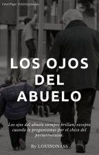 Los ojos del abuelo by LOUISONASS
