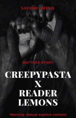 Creepypasta x Reader Lemon [REQUESTS CLOSED] - Homicidal Liu