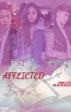 Being Afflicted (A BTS x OC x Infinite Fanfic) by Deyean