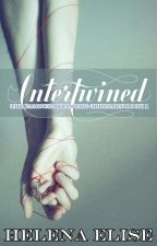 The Famous Meets the Ordinary: Book 1 - INTERTWINED by Helenaelise