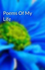 Poems Of My Life by beamerproductions
