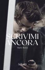 Scrivimi ancora   Harry Styles   by lalla1D