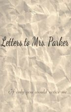 Letters To Mrs. Parker (lesbian teacher student story) by ghostsandwine