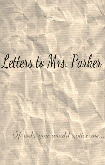 Letters To Mrs. Parker (lesbian teacher student story)