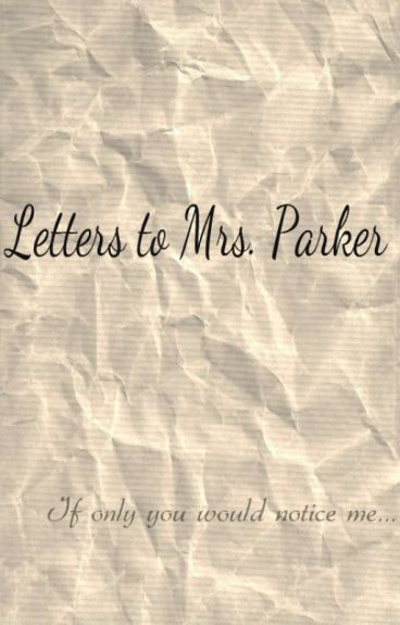 Letters To Mrs. Parker (lesbian teacher student story)