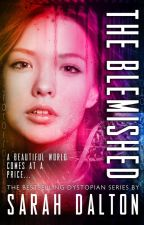 The Blemished by sarahdaltonbooks