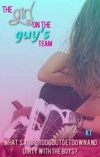 The Girl On The Guys Team by ILoveHockeyStories