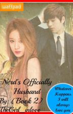 Nerd's Officially Husband(Book 2) by QueenMhalds