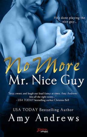 Deleted Scene - No More Mr. Nice Guy by AmyAndrewsbooks