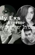 My Exs Become My Brother In Law by itschart