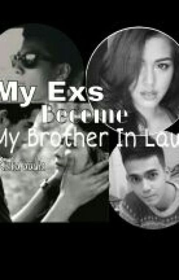 My Exs Become My Brother In Law