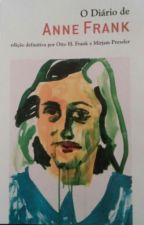 O Diário de Anne Frank by Dr3amy