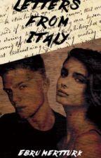 Letters from Italy by EbruMertturk