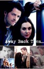 Away Back Then... by ErinHiggins