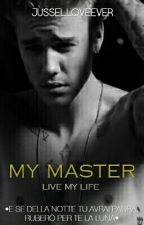 My Master ||Justin Bieber|| by K_obsession