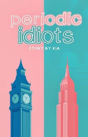 periodic idiots // n.s