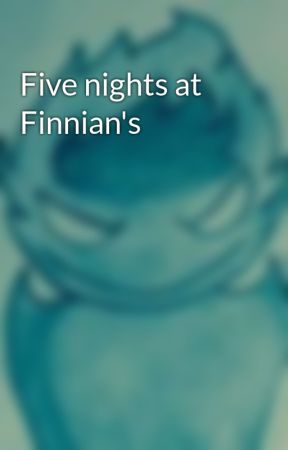 Five nights at Finnian's by Umbrarian