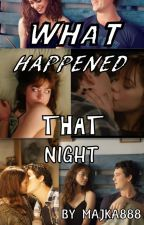 What happened that night by Majka888
