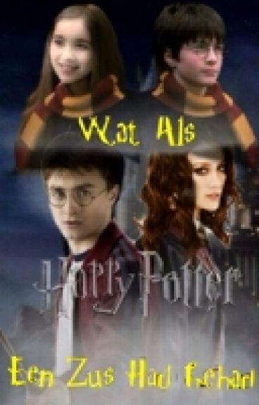 Wat Als Harry Potter Een Zus Had Gehad