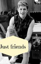 Just Friends | Niall Horan | by TerkaHoran