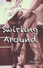 Swirling Around (bwwm/interracial) by kbspurg21