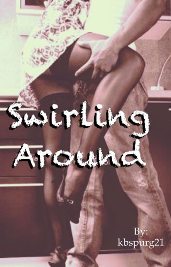 Swirling Around (bwwm/interracial)