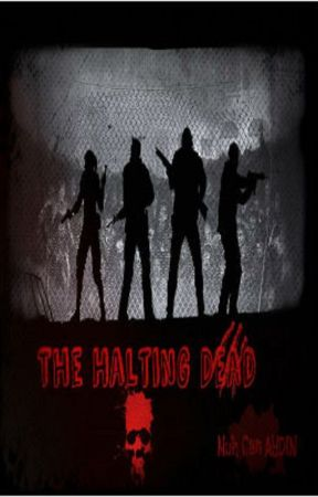 THE HALTİNG DEAD by Canaydn16