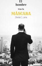 El hombre tras la máscara  by sheiloteka