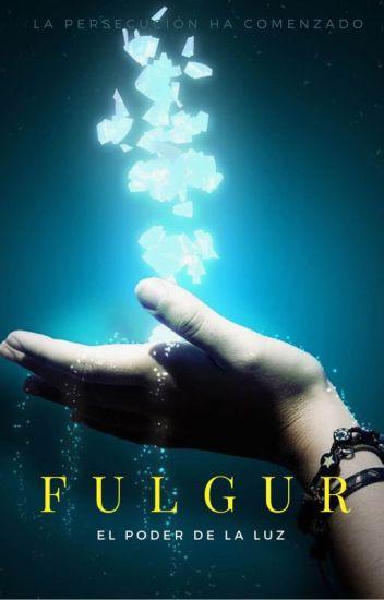 Fulgur. El poder de la luz