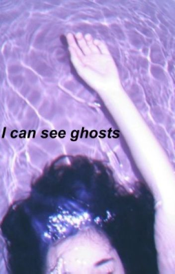 I can see ghosts(Baekhyun fanfic)