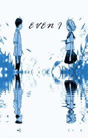 EVEN I by suu3386