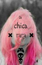 La chica rara. by _its_limoncin