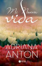 Mi Nueva Vida  by Adri-Anton