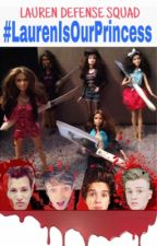 LAUREN IS OUR PRINCESS - ONE SHOT CAMREN by Camren-Boss