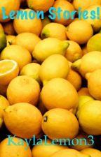 Lemon Stories! by KaylaLemon3