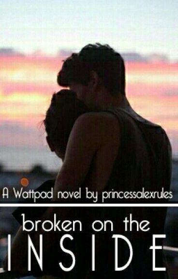 Broken on the inside #Wattys2016