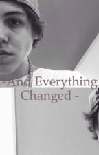 -And everything changed- by brigiespinosa
