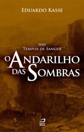 O Andarilho das Sombras by EditoraDraco