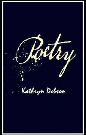 My Poetry by KathrynRuthD