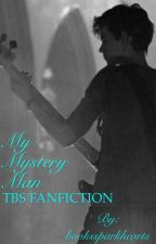 My Mystery Man - TBS FF - ON HOLD by bookssparkhearts