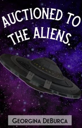 Auctioned to the Aliens by adeacia