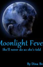 Moonlight Fever by Mysterious-x-Girl