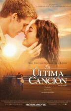 la ultima cancion by lola_crazy72