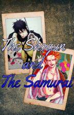 The Shogun and the Samurai by OneHellofaGrell