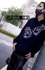 The Murder Case (Hiatus) by Kurona_Nox