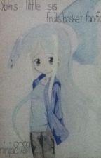 Yuki's little sis (fruits basket fan~ fic) (ON HOLD FOR A LITTLE BIT!) by ninja8789